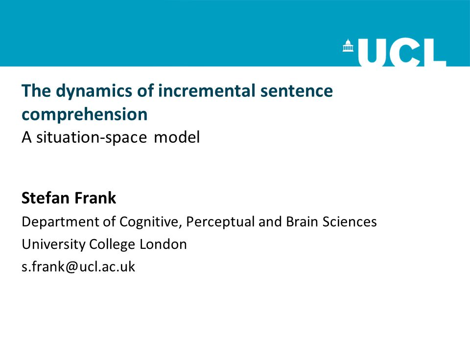 The dynamics of incremental sentence comprehension A situation-space model