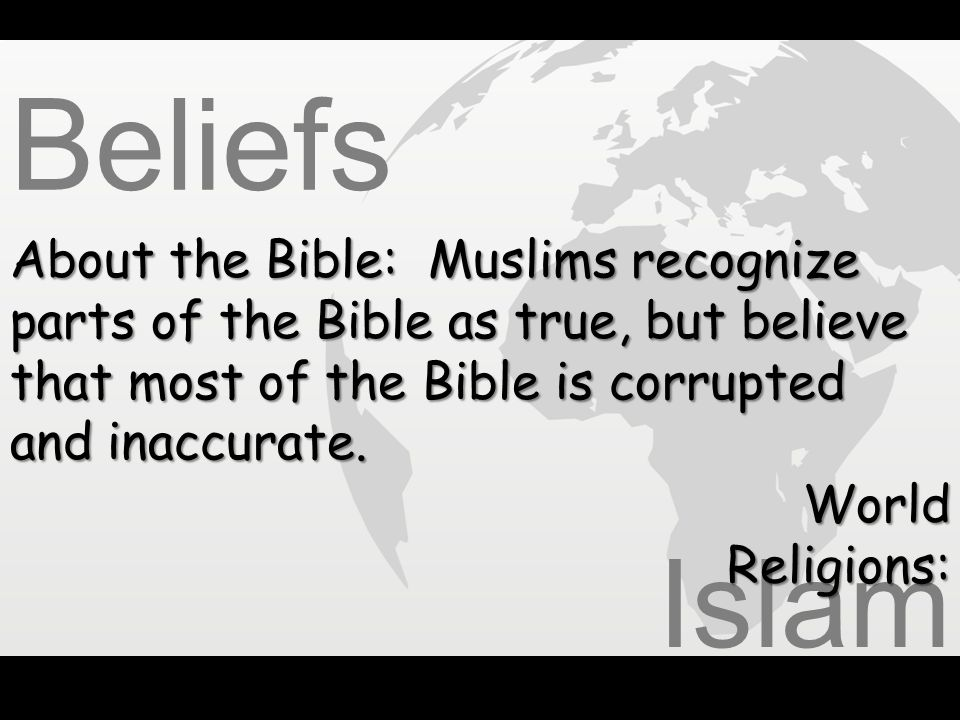 Beliefs Islam About the Bible: Muslims recognize