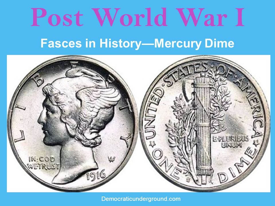 Fasces in History—Mercury Dime