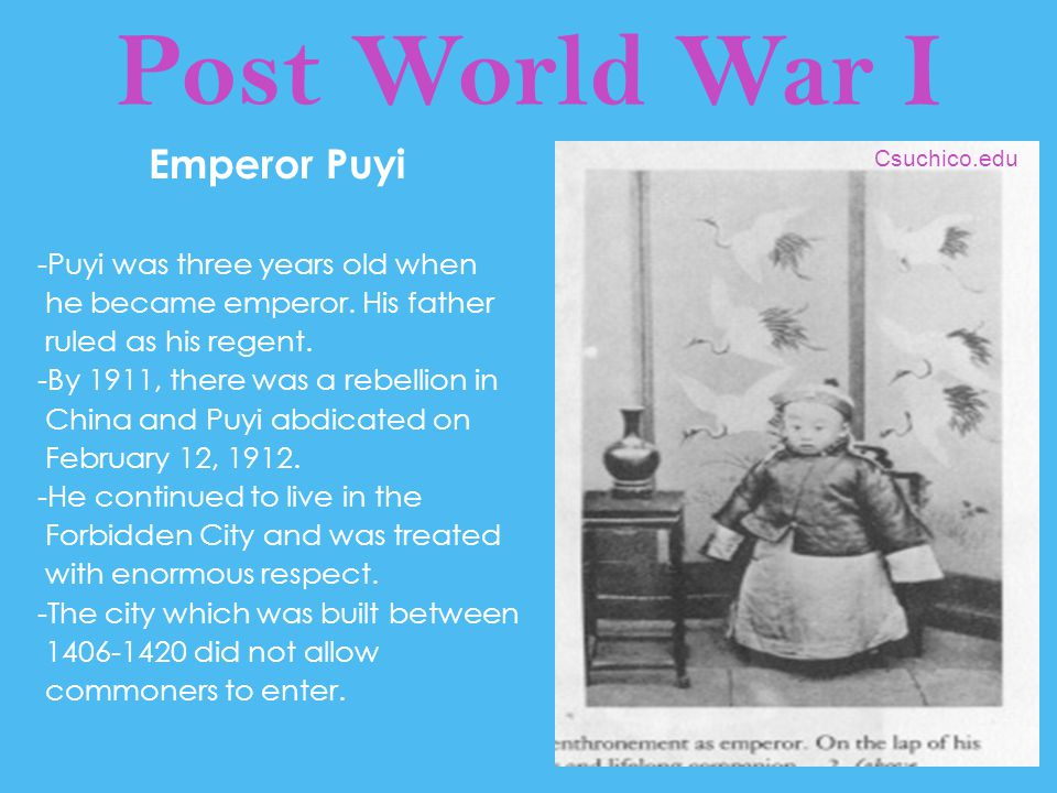 Post World War I Emperor Puyi -Puyi was three years old when