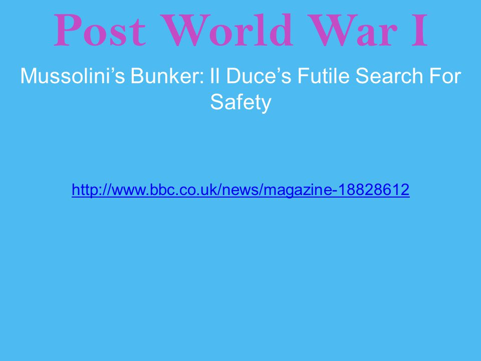 Mussolini's Bunker: Il Duce's Futile Search For Safety