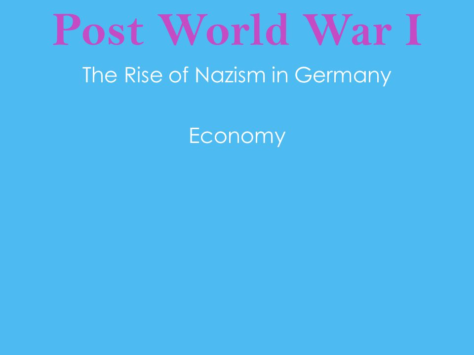 The Rise of Nazism in Germany Economy