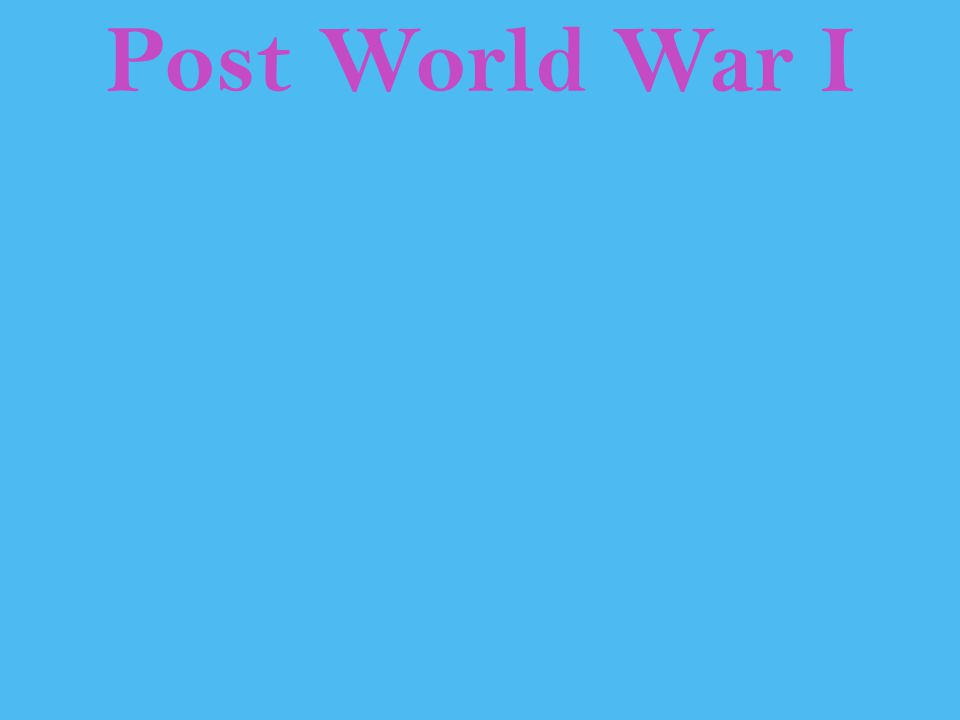 Post World War I