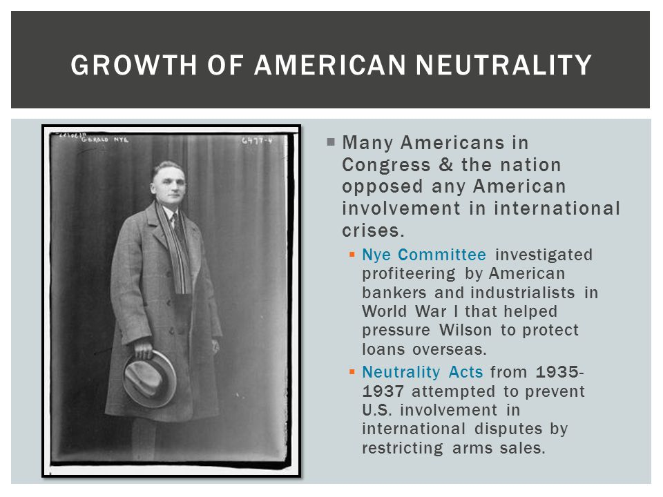 Growth of American Neutrality