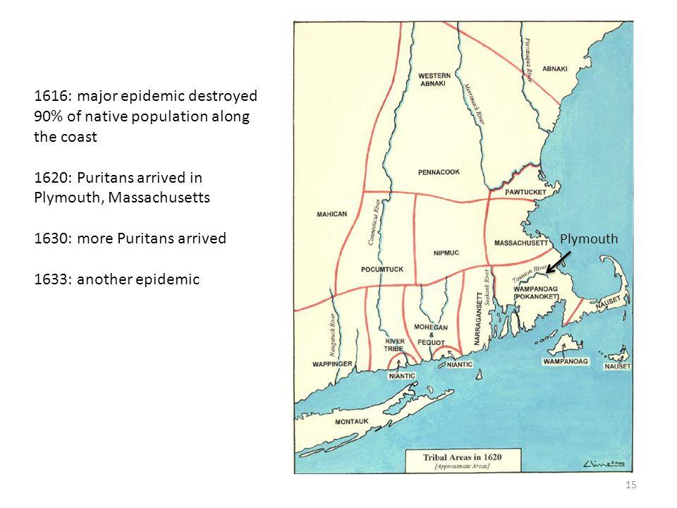 1616: major epidemic destroyed 90% of native population along