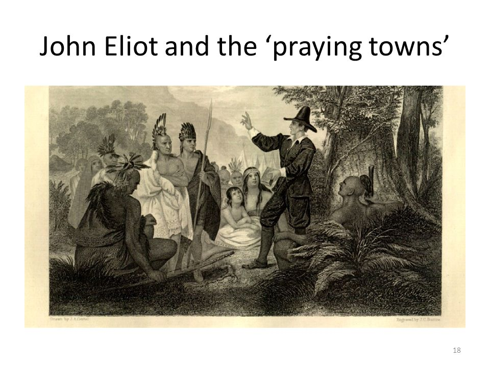 John Eliot and the 'praying towns'