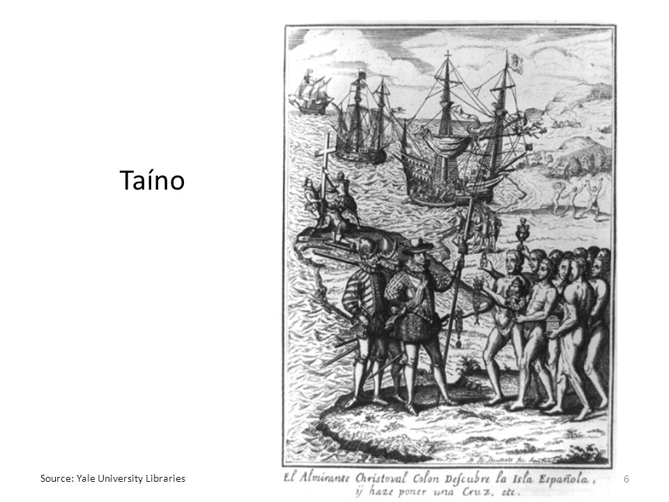 Taíno Source: Yale University Libraries