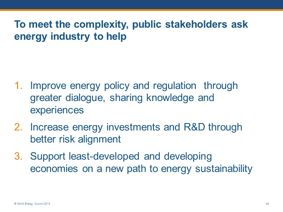 To meet the complexity, public stakeholders ask energy industry to help