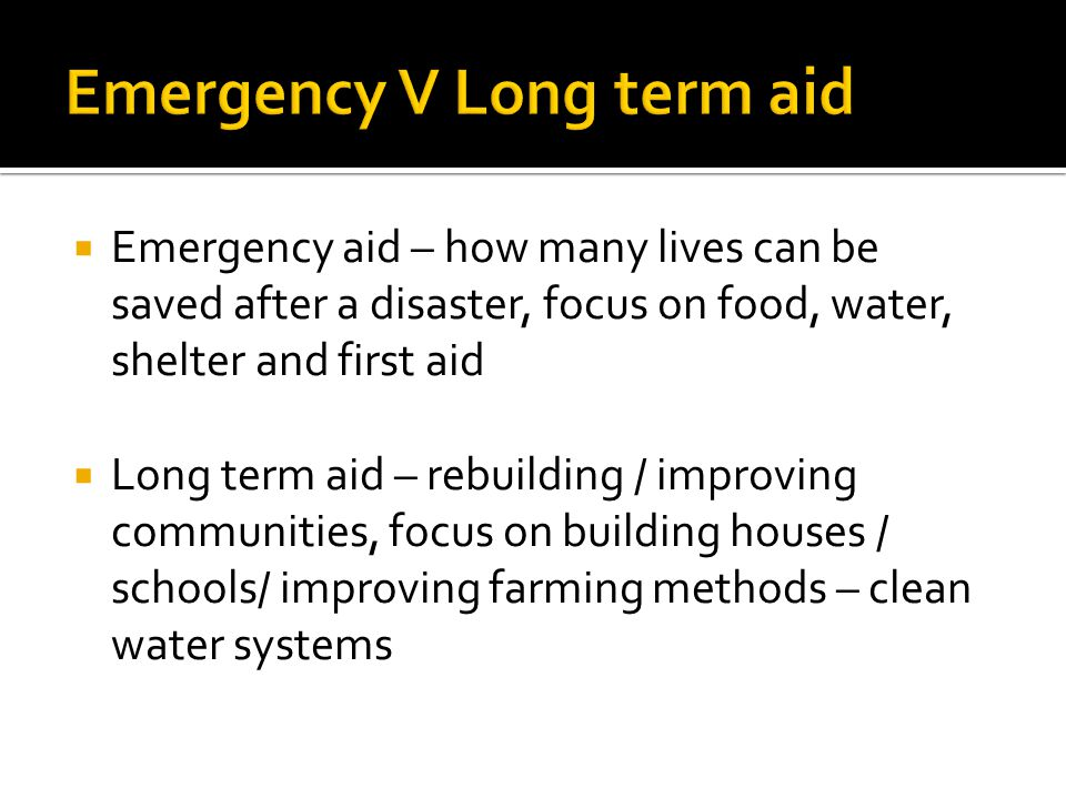 Emergency V Long term aid