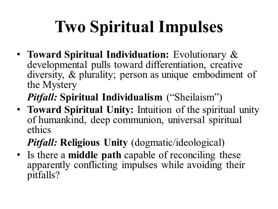 Two Spiritual Impulses