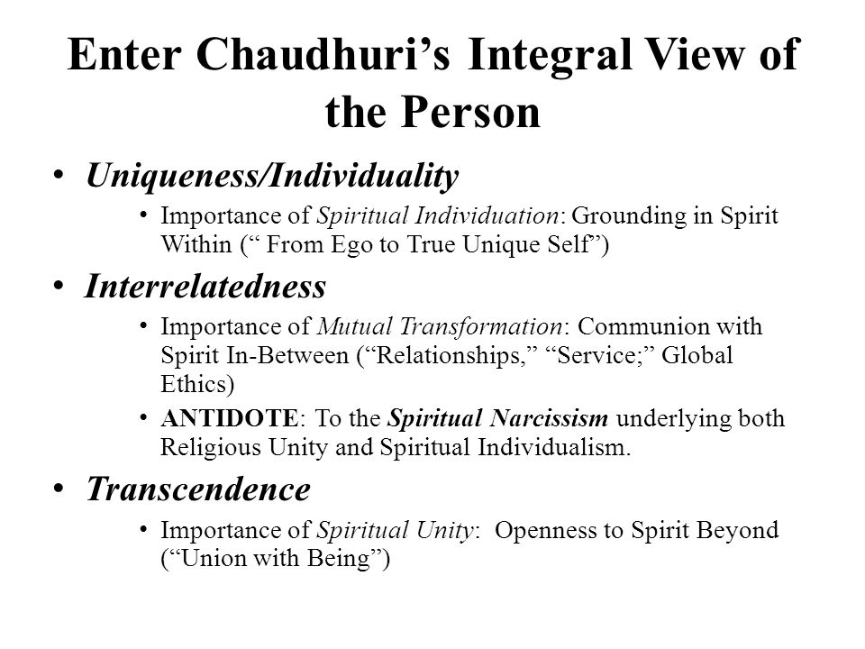 Enter Chaudhuri's Integral View of the Person