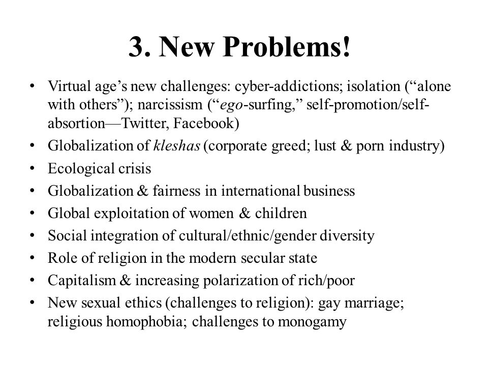 3. New Problems!