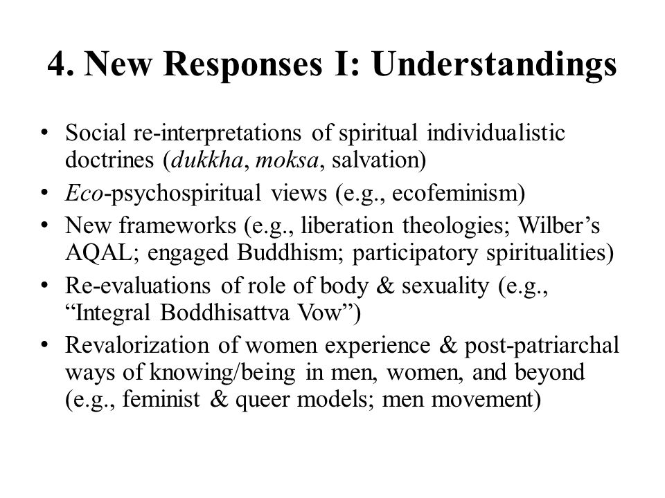 4. New Responses I: Understandings