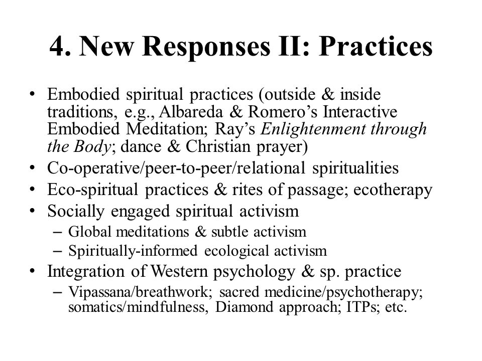 4. New Responses II: Practices
