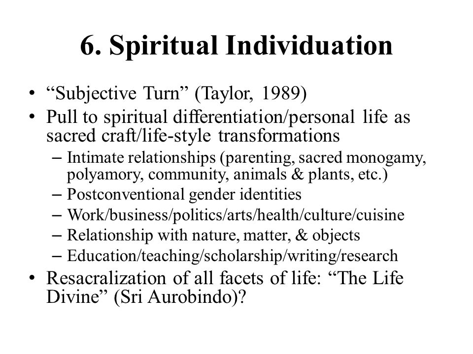 6. Spiritual Individuation