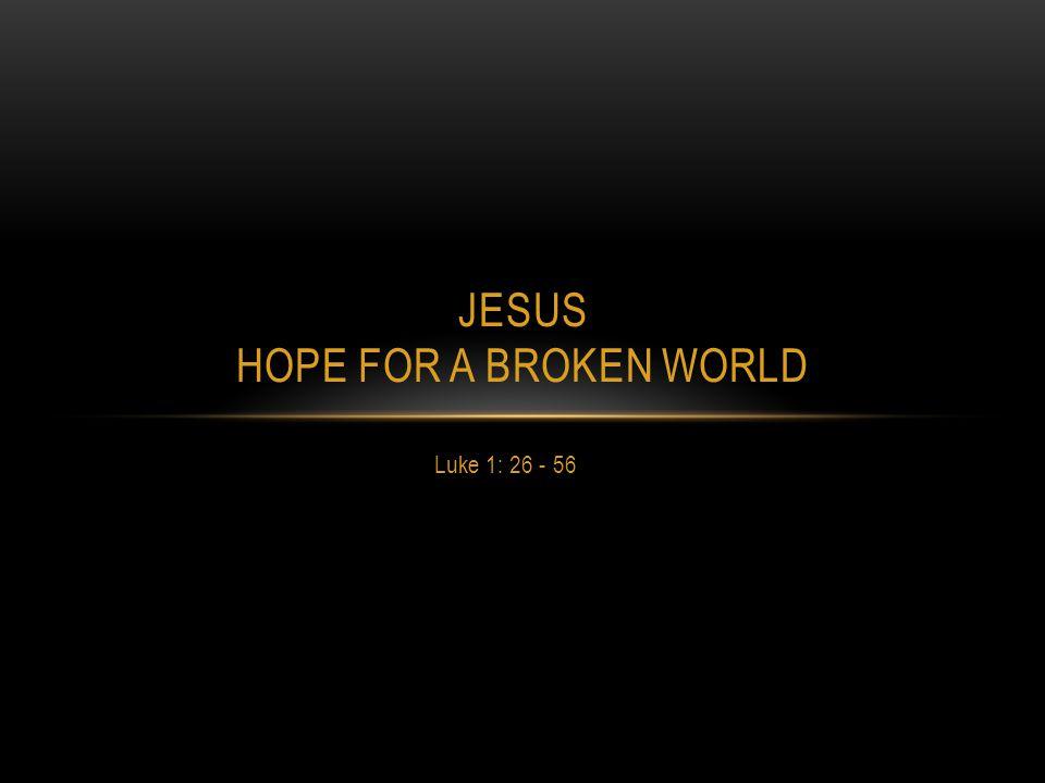 Jesus Hope for a Broken World