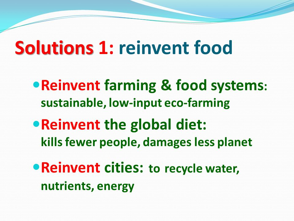 Solutions 1: reinvent food