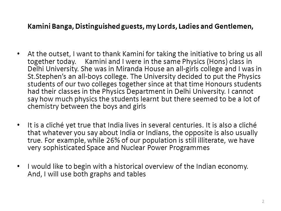 Kamini Banga, Distinguished guests, my Lords, Ladies and Gentlemen,