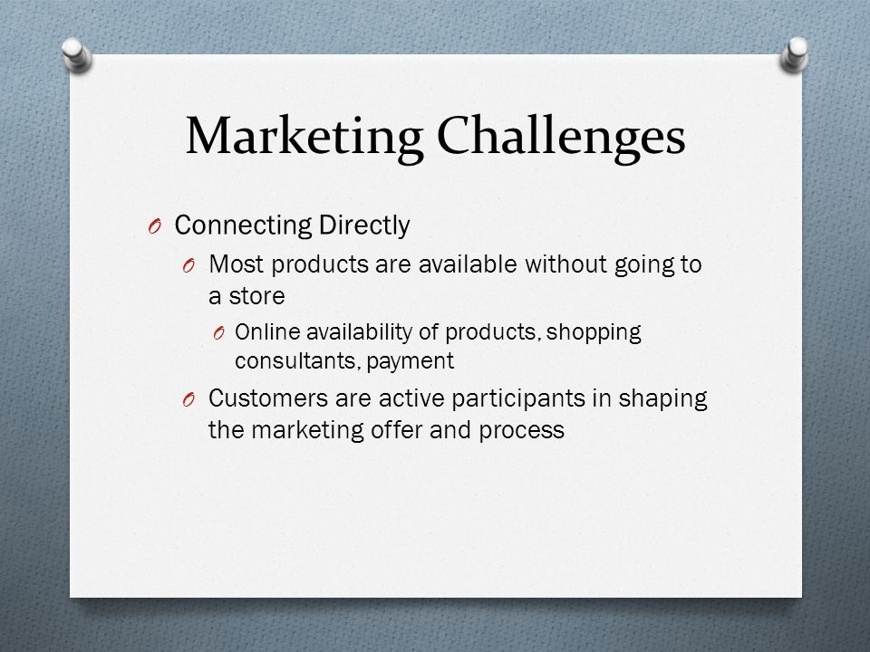 Marketing Challenges Connecting Directly