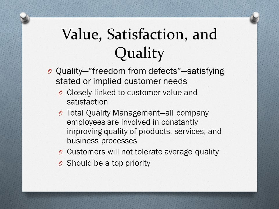 Value, Satisfaction, and Quality