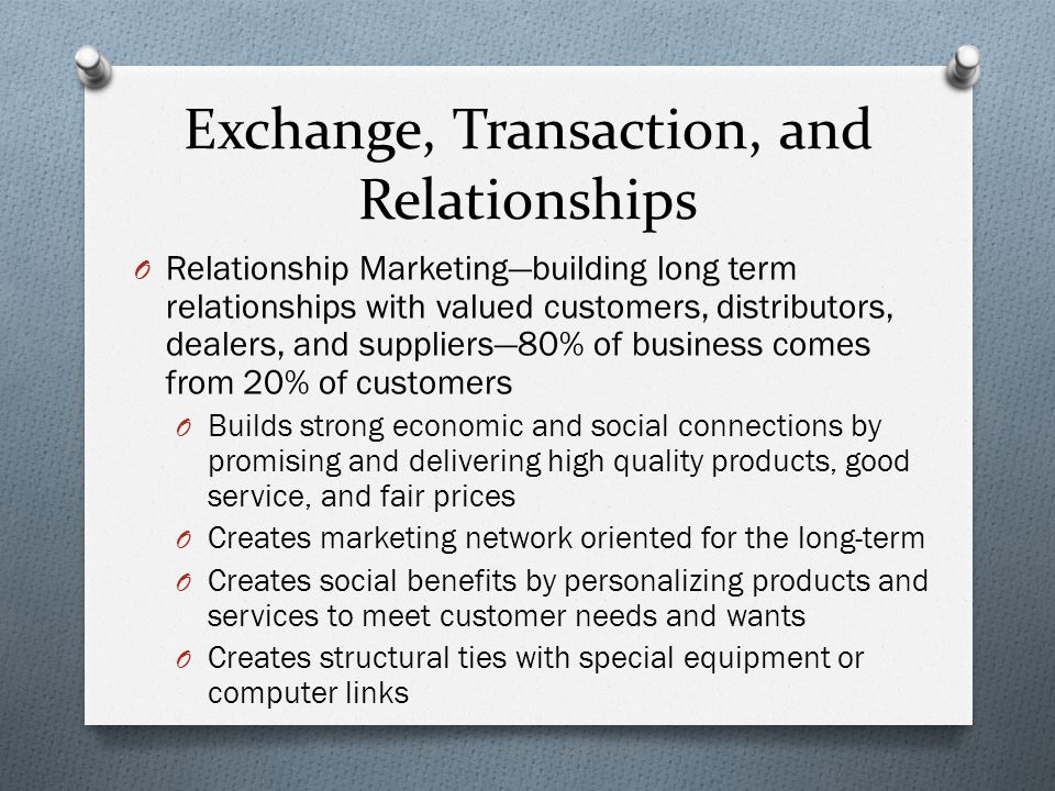 Exchange, Transaction, and Relationships