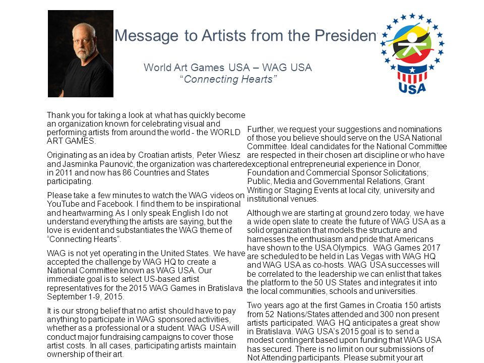 Message to Artists from the President World Art Games USA – WAG USA Connecting Hearts
