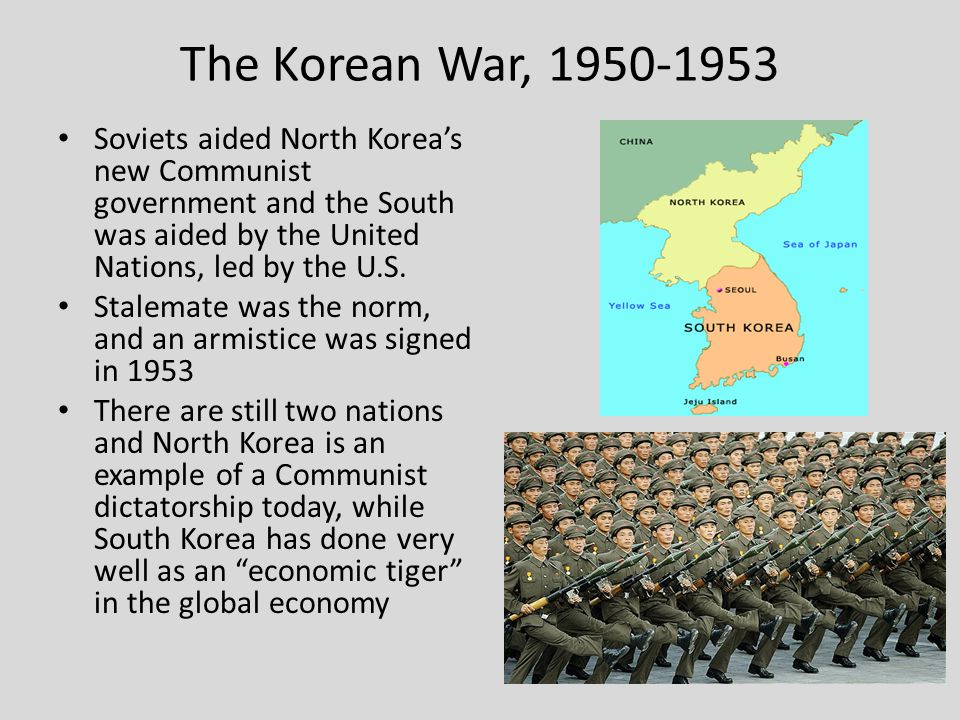 The Korean War, 1950-1953 Soviets aided North Korea's new Communist government and the South was aided by the United Nations, led by the U.S.