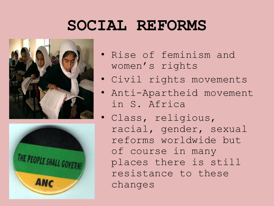 SOCIAL REFORMS Rise of feminism and women's rights