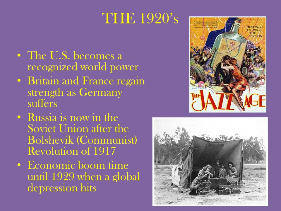 THE 1920's The U.S. becomes a recognized world power