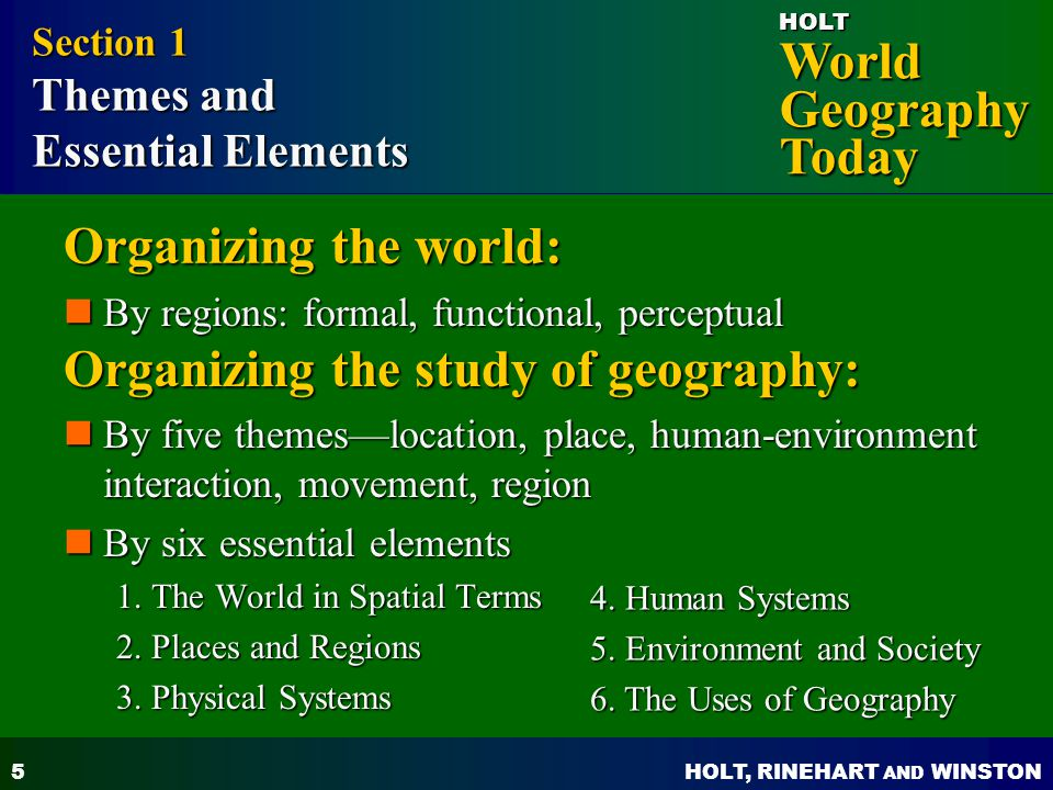 Organizing the study of geography:
