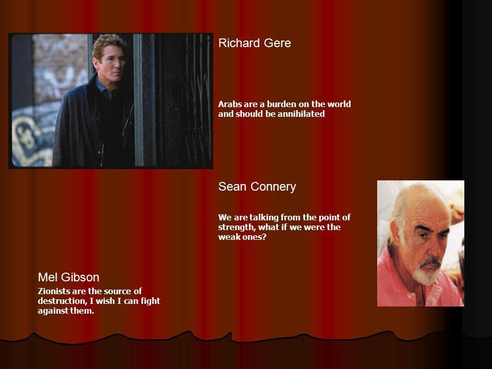 Richard Gere Sean Connery Mel Gibson