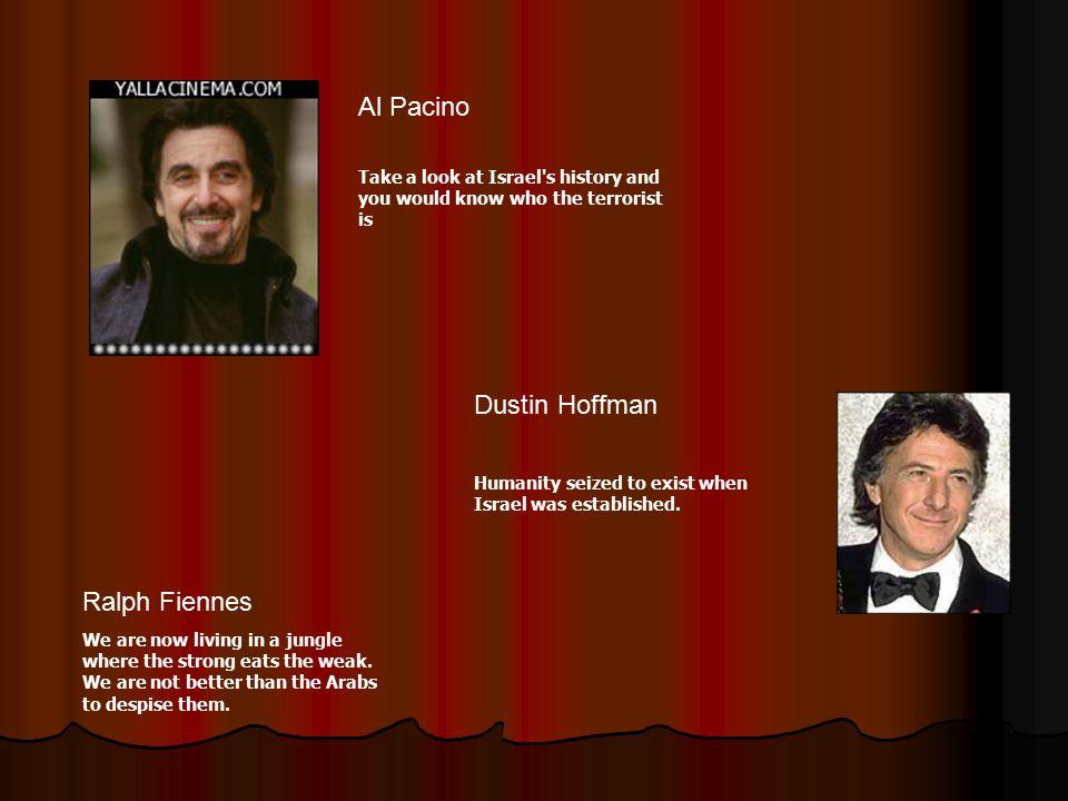 Al Pacino Dustin Hoffman Ralph Fiennes