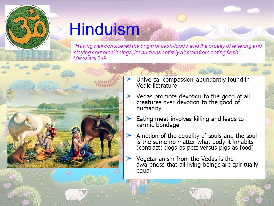 Hinduism Universal compassion abundantly found in Vedic literature