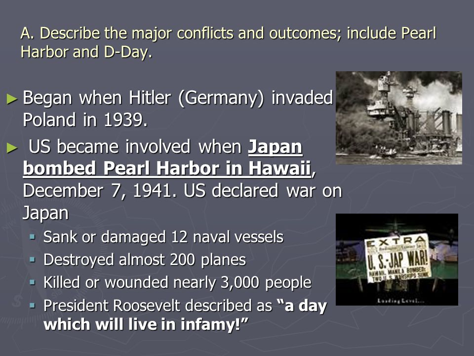Began when Hitler (Germany) invaded Poland in 1939.