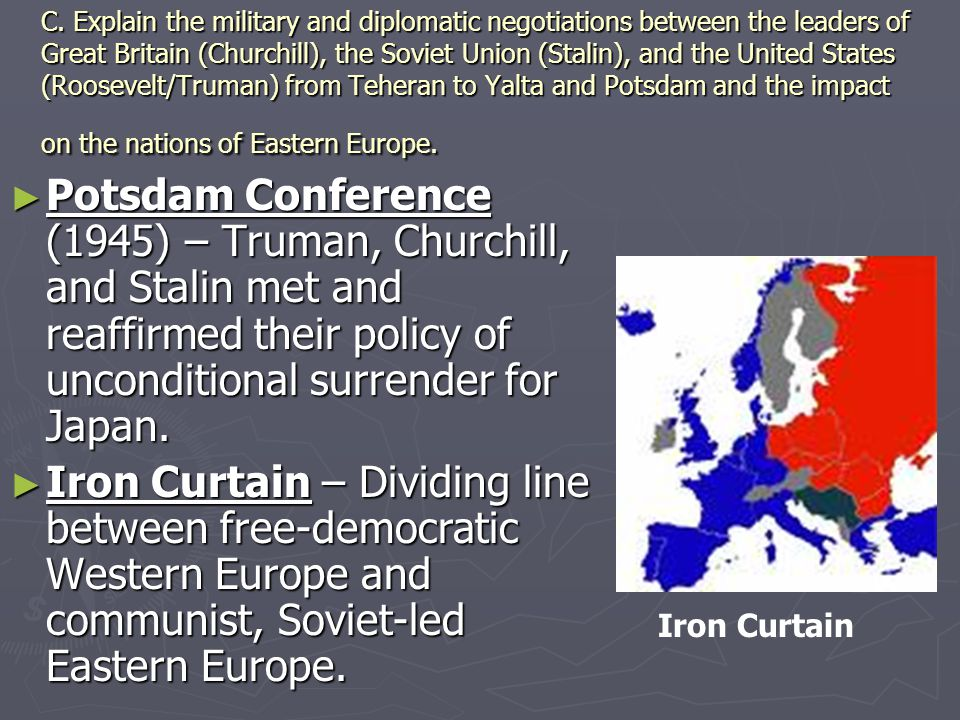 a history and results of the yalta conference the iron curtain and division between the east and the On the east side of the iron curtain were the at the yalta conference: an iron curtain would fall explain the history and significance of the iron curtain.