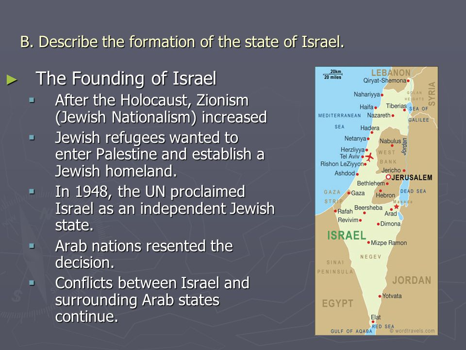 B. Describe the formation of the state of Israel.
