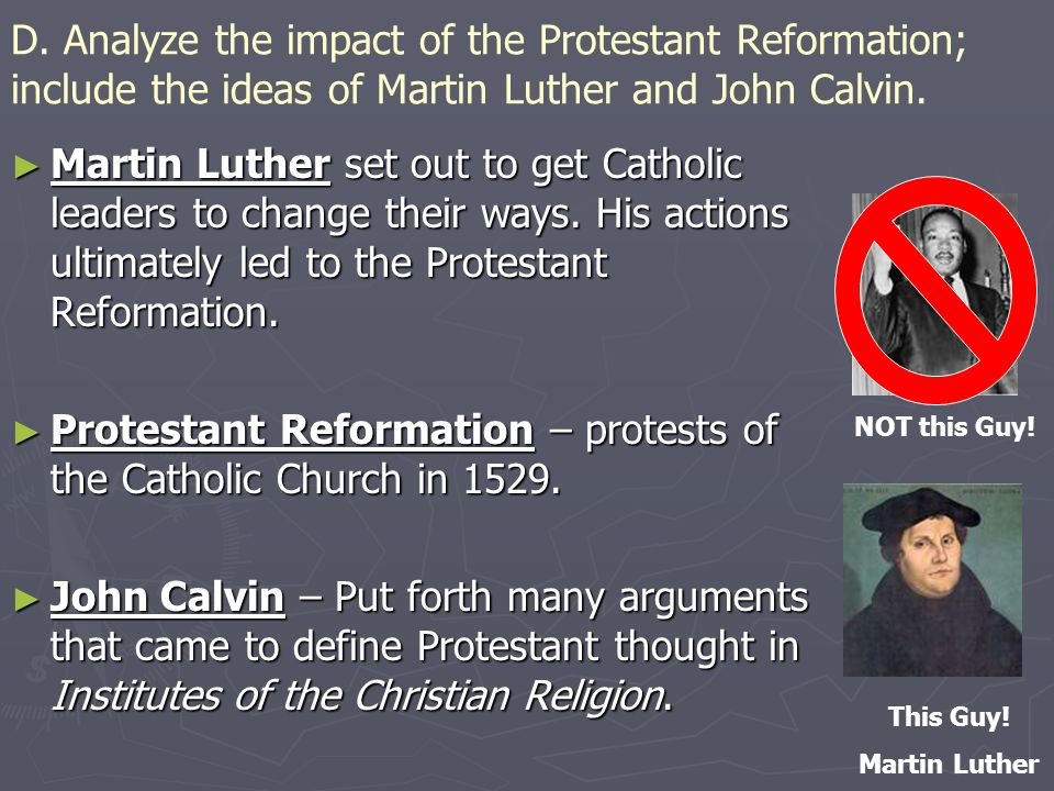 Protestant Reformation – protests of the Catholic Church in 1529.