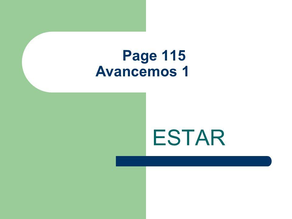 Page 115 Avancemos 1 ESTAR