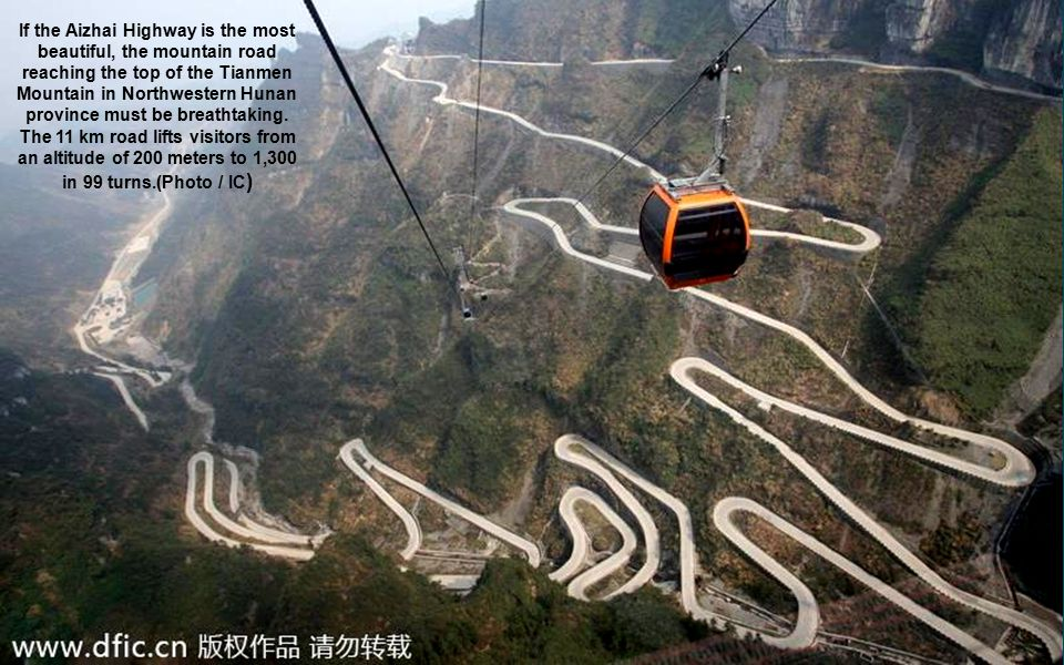 If the Aizhai Highway is the most beautiful, the mountain road reaching the top of the Tianmen Mountain in Northwestern Hunan province must be breathtaking.