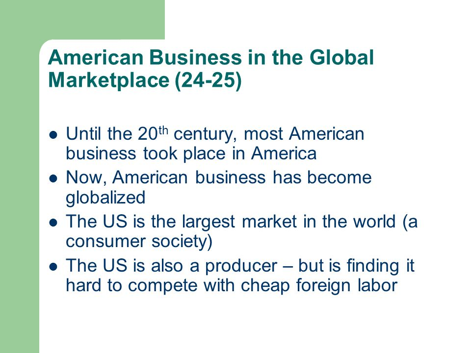 American Business in the Global Marketplace (24-25)
