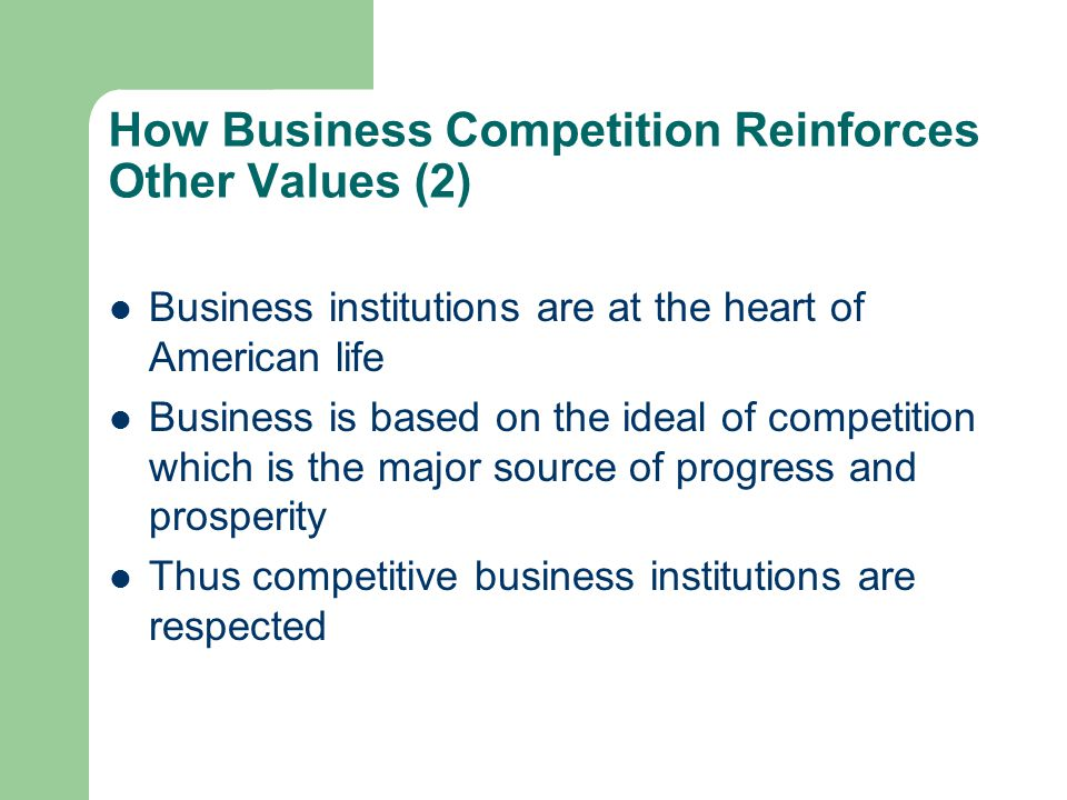 How Business Competition Reinforces Other Values (2)