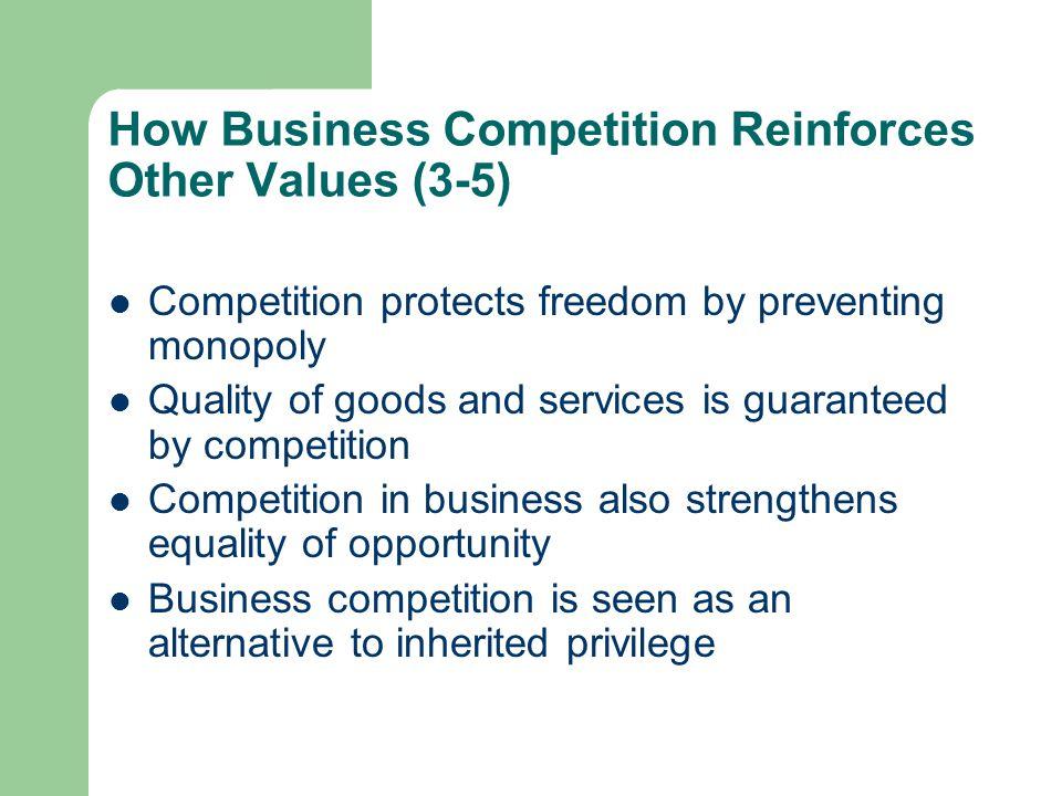 How Business Competition Reinforces Other Values (3-5)