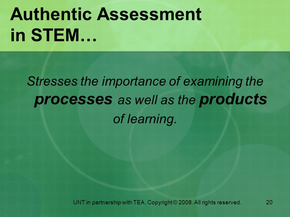 Authentic Assessment in STEM…