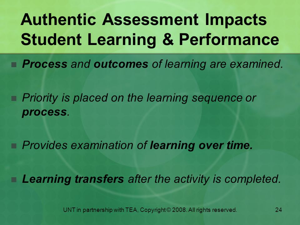 Authentic Assessment Impacts Student Learning & Performance