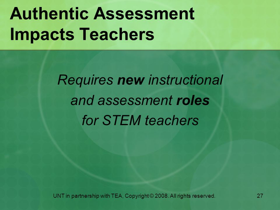 Authentic Assessment Impacts Teachers