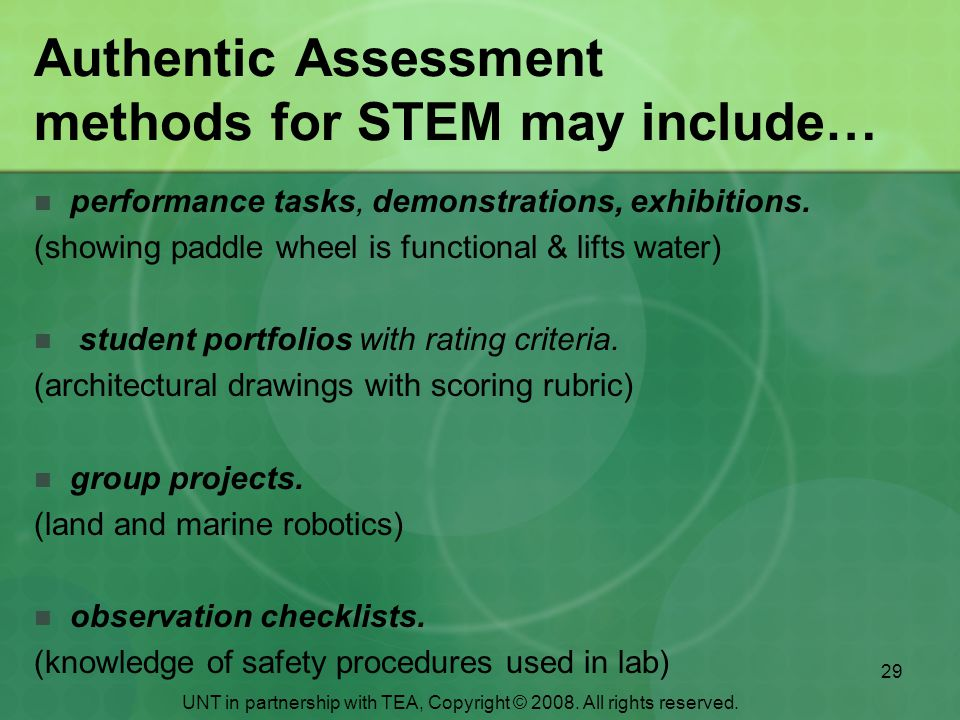 Authentic Assessment methods for STEM may include…