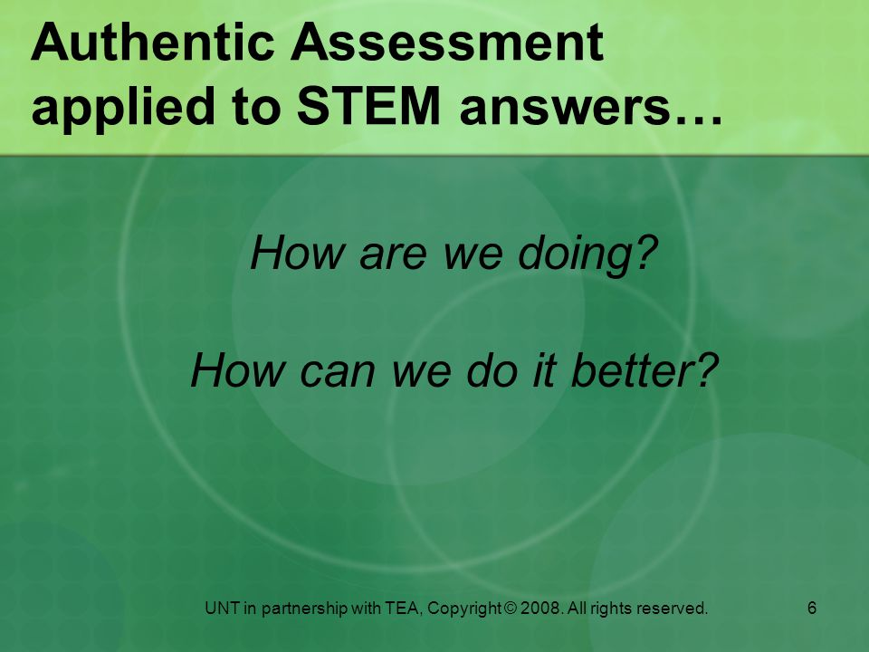 Authentic Assessment applied to STEM answers…