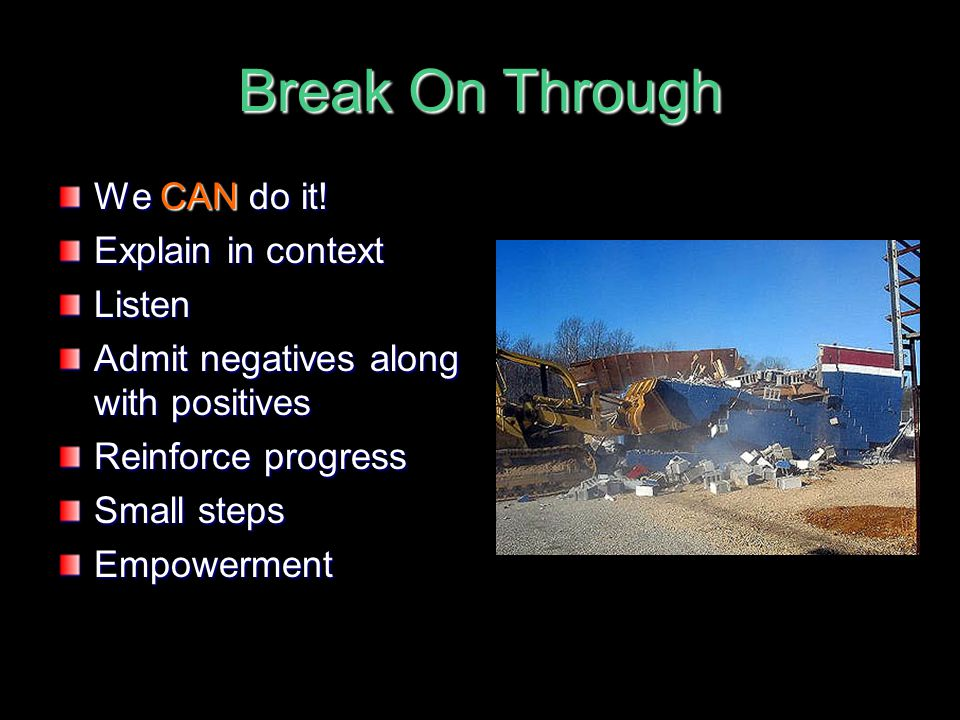 Break On Through We CAN do it! Explain in context Listen