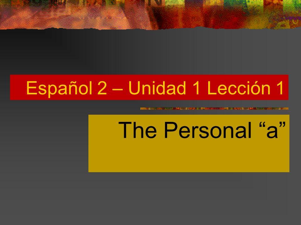 Español 2 – Unidad 1 Lección 1