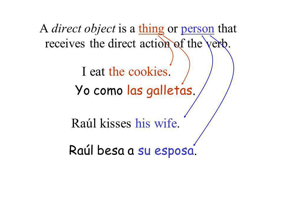 I eat the cookies. Raúl kisses his wife.
